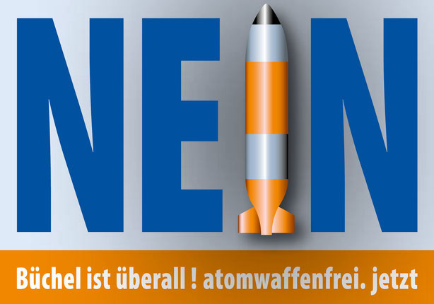 """A nuclear-free weapons campaign logo proclaims, """"Büchel is everywhere! Nuclear weapons free.now"""" Winner of the Aachen Peace Prize announced May 8, 2019."""
